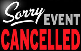 COVID CANCELLATIONS…